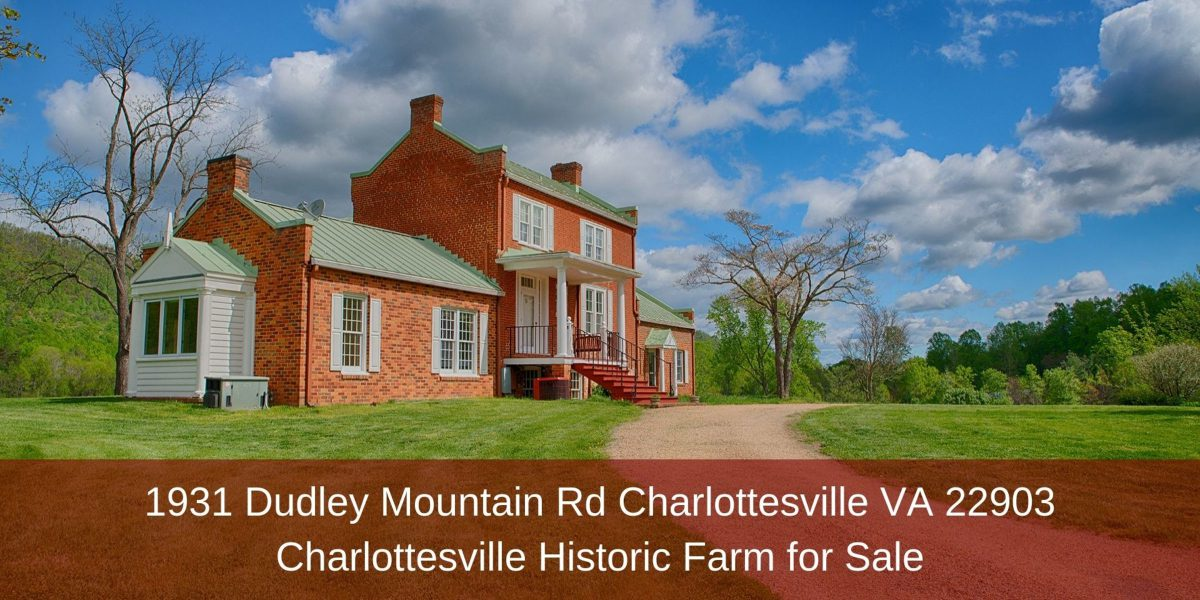 1931 Dudley Mountain Rd Charlottesville VA 22903 | Charlottesville Historic Farm for Sale
